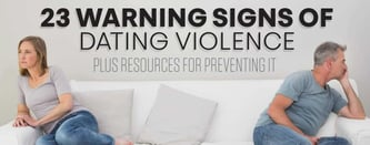 23 Warning Signs of Dating Violence