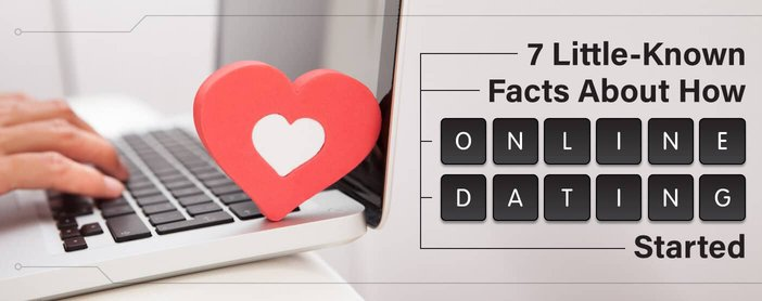 7 Little-Known Facts About How Online Dating Started