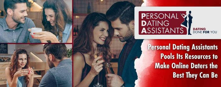 Personal Dating Assistants Pools Its Resources To Help Online Daters