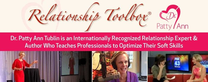 Dr Patty Ann Tublin Is An Internationally Recognized Relationship Expert Who Teaches Soft Skills