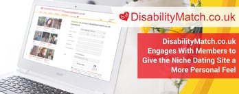 Disability Match Engages With Members to Provide a Personal Feel