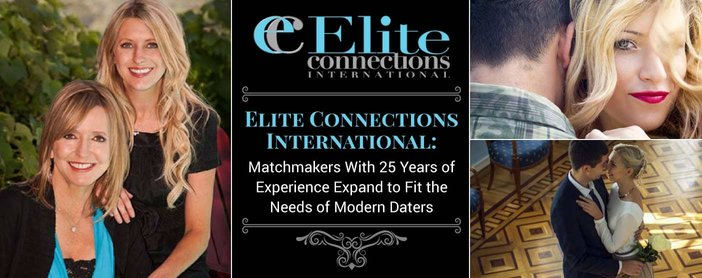 Elite Connections International: Matchmakers With 25 Years of Experience Expand to Fit the Needs of Modern Daters