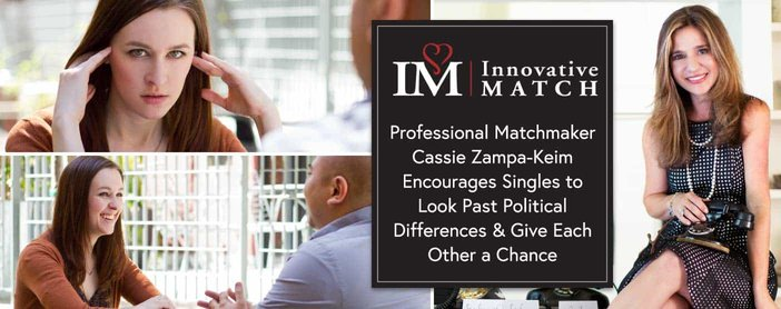 Professional Matchmaker Cassie Zampa-Keim Encourages Singles to Look Past Political Differences & Give Each Other a Chance