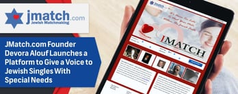 JMatch.com Launches a Platform for Singles With Special Needs