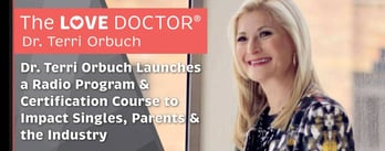 Dr. Terri Orbuch Launches Programs to Impact Singles, Parents & the Industry