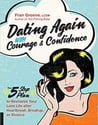 """Dating Again With Courage and Confidence"" by Fran Greene"