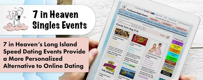 7 In Heaven Speed Dating Events Provide A Personalized Alternative To Online Dating