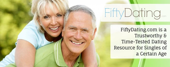 FiftyDating.com is a Trustworthy & Time-Tested Dating Resource for Singles of a Certain Age