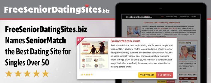 FreeSeniorDatingSites.biz Names SeniorMatch the Best Dating Site for Singles Over 50