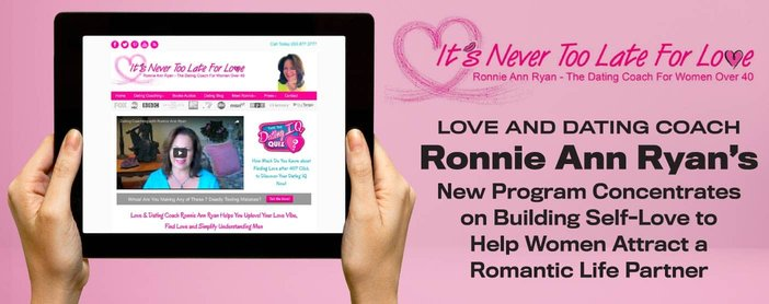 Love and Dating Coach Ronnie Ann Ryan's New Program Concentrates on Building Self-Love to Help Women Attract a Romantic Life Partner