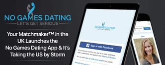 Your Matchmaker™ Launches the No Games Dating App