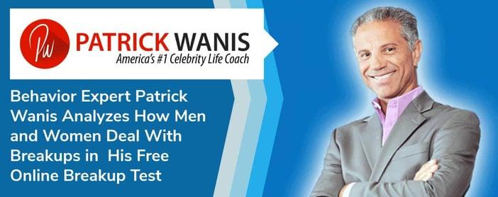 Behavior Expert Patrick Wanis Analyzes How Men and Women Deal With Breakups in His Free Online Breakup Test