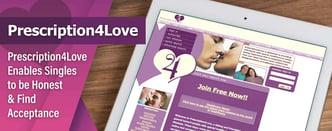 Prescription4Love Enables Singles to be Honest & Find Acceptance
