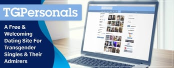 TG Personals: A Welcoming Dating Site for Transgender Singles