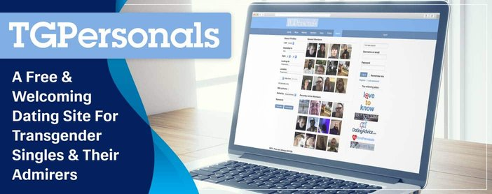 TGPersonals.com: A Free & Welcoming Dating Site For Transgender Singles & Their Admirers