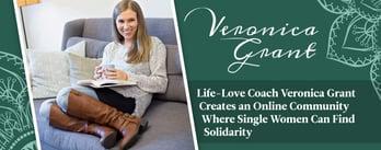 Veronica Grant Creates an Online Community for Single Women