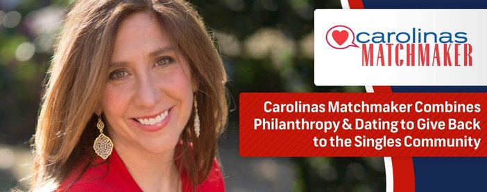 The Carolinas Matchmaker Combines Philanthropy And Dating