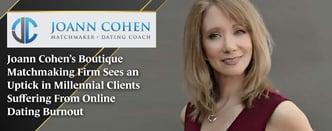 Matchmaker Joann Cohen Sees an Uptick in Millennial Clients