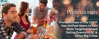 Pros in the City™ Shifts Gears to Run Targeted Speed Dating Events