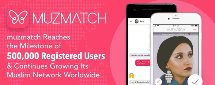 muzmatch™ Reaches the Milestone of 500,000 Registered Users & Continues Growing Its Muslim Network Worldwide