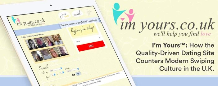Im Yours Quality Dating Site Counters Swiping Culture