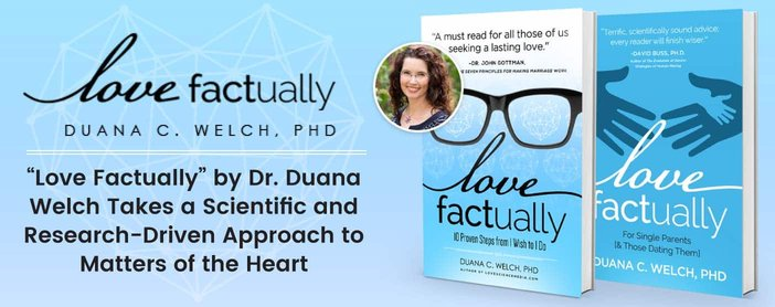 Love Factually By Duana Welch Takes Scientific Approach To Love