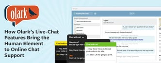 Olark's Features Bring the Human Element to Online Chat Support