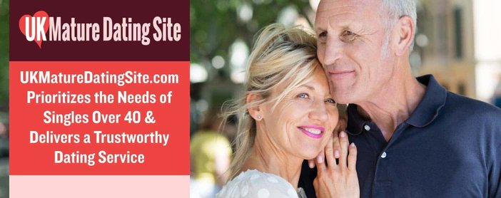 Uk Mature Dating Site Prioritizes The Needs Of Singles Over 40