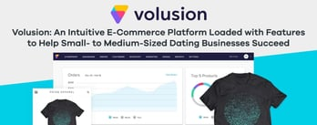 Volusion's Tools Help Dating Businesses Succeed