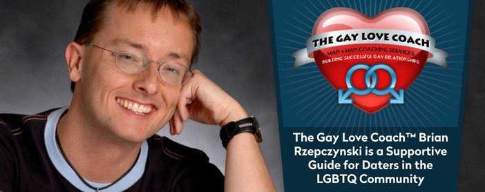 The Gay Love Coach™ Brian Rzepczynski is a Supportive Guide for Daters in the LGBTQ Community