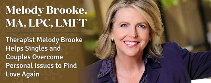 Therapist Melody Brooke Helps Singles and Couples Overcome Personal Issues to Find Love Again