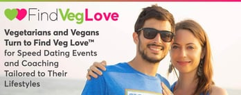 Vegetarians Turn to Find Veg Love™ for Speed Dating