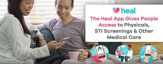 Heal™ Gives People Access to STI Screenings & Other Medical Care