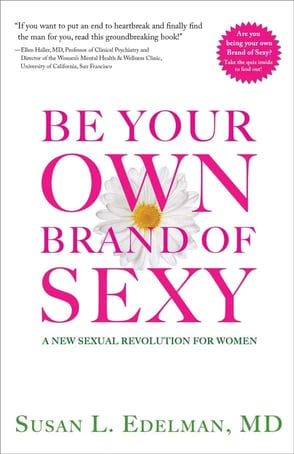 """""""Be Your Own Brand of Sexy: A New Sexual Revolution for Women"""" book cover"""