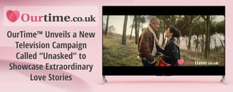 OurTime Unveils New UK Television Campaign