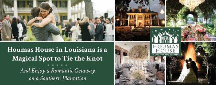 Houmas House in Louisiana is a Magical Spot to Tie the Knot & Enjoy a Romantic Getaway on a Southern Plantation