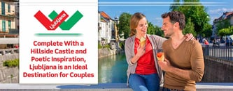 Ljubljana is an Ideal Destination for Couples