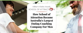 School of Attraction: Australia's Largest Dating Coaching Company
