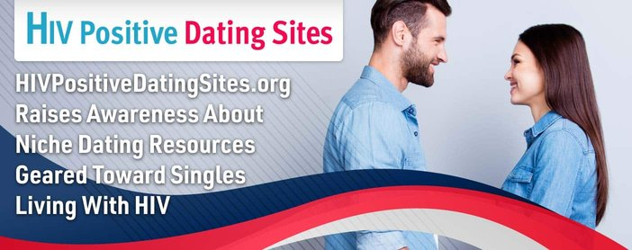 Hiv Positive Dating Sites Raises Awareness About Niche Resources