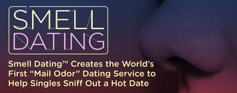 Smell Dating™ Helps Singles Sniff Out a Date
