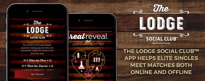 The Lodge Social Club™ App Helps Elite Singles Meet Matches Both Online and Offline