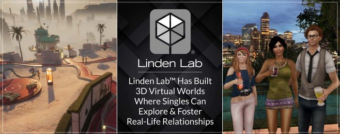 Linden Lab™ Has Built 3D Virtual Worlds Where Singles Can Explore & Foster Real-Life Relationships