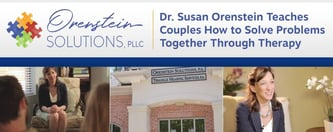 Dr. Susan Orenstein Teaches Couples How to Solve Problems
