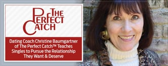 """Find """"The Perfect Catch"""" With Christine Baumgartnerer"""