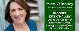 Kitt O'Malley: Loving & Living With Bipolar Disorder