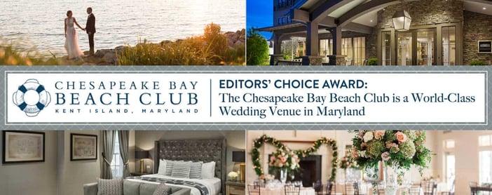 Editors' Choice Award: The Chesapeake Bay Beach Club is a World-Class Wedding Venue in Maryland