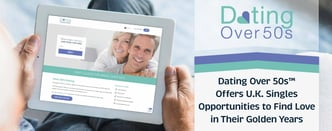 Dating Over 50s™ Gives Singles Opportunities to Find Love