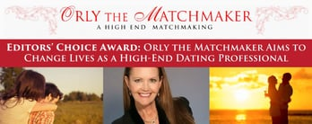 Editors' Choice Award: Orly the Matchmaker Aims to Change Lives