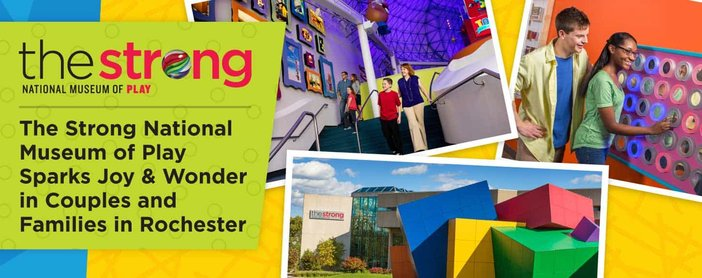 The Strong National Museum of Play Sparks Joy & Wonder in Couples & Families in Rochester