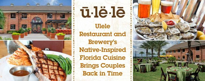 Ulele Restaurant and Brewery's Native-Inspired Florida Cuisine Brings Couples Back in Time